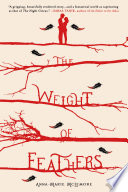 The Weight of Feathers Book PDF