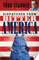 Dispatches from Bitter America