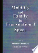 Mobility and Family in Transnational Space