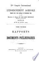 IIme Congr  s international de l enseignement agricole organis   sous le haut patronage du gouvernment Belge et de Monsieur le Baron M  van der Bruggen  Ministre de l agriculture  Liege 28   29 juillet 1905