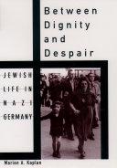 Between Dignity and Despair