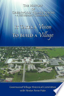 It Takes a Vision to Build a Village Exploration Of Options And The Honing Of