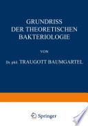 Grundriss der Theoretischen Bakteriologie