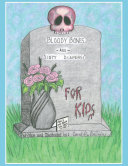 Book BLOODY BONES AND DIRTY DIAPERS -FOR KIDS!