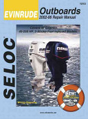 Seloc Evinrude Outboards 2002 06 Repair Manual All Engines and Drives