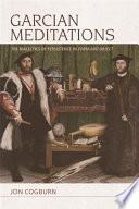 Garcian Meditations