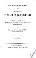 Bibliographisches system der gesammten wissenschaftskunde