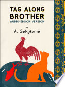 Tag Along Brother Audio Ebook Version