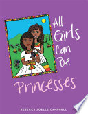 All Girls Can Be Princesses Book PDF