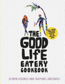 The Good Life Eatery Cookbook