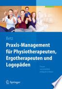 Praxis Management f  r Physiotherapeuten  Ergotherapeuten und Logop  den