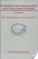 Die Klassische Altertumswissenschaft an der Georg-August-Universität Göttingen