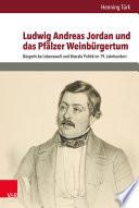 Ludwig Andreas Jordan und das Pf  lzer Weinb  rgertum