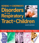 Kendig And Chernick S Disorders Of The Respiratory Tract In Children E Book