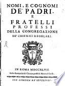 Nomi e cognomi de Padri e Fratelli della Congregazione de Chierici Regolari