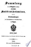 Sammlung der für Ungarn erlassenen Allerhöchsten Manifeste und Proklamationen, dann der Kundmachungen der Oberbefehlshaber der kaiserlichen Armee in Ungarn