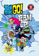 Teen Titans Go Tm Team Up