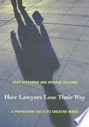How Lawyers Lose Their Way