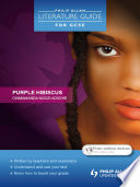 Philip Allan Literature Guide  for GCSE   Purple Hibiscus