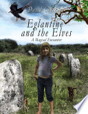Eglantine and the Elves