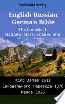 English Russian German Bible The Gospels Iii Matthew Mark Luke John