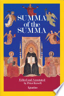 A Summa Of The Summa : footnotes and explanations for modern...