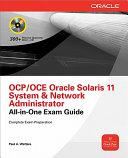 OCA Oracle Solaris 11 System Administration Exam Guide (Exam 1Z0-821)