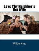 Love Thy Neighbor's Hot Wife