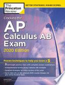 Cracking The Ap Calculus Ab Exam 2020 Edition