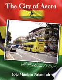 Ebook The City of Accra - A Pictorial Visit Epub Eric Maclean Ntiamoah Apps Read Mobile