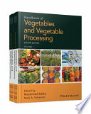 Handbook Of Vegetables And Vegetable Processing : most comprehensive guide on vegetable technology for...