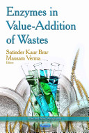 Enzymes in Value Addition of Wastes