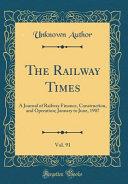 The Railway Times  Vol  91 Book PDF