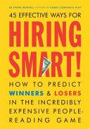 45 Effective Ways for Hiring Smart!