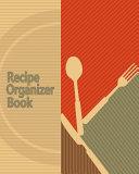 Recipe Organizer Book