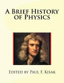A Brief History of Physics