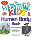 The Everything Kids Human Body Book