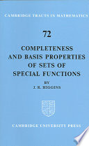 Completeness and Basis Properties of Sets of Special Functions