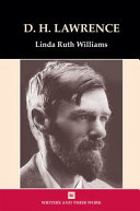 D.H. Lawrence, the Writer and His Work