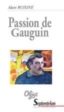 Gauguin - le sauvage imaginaire