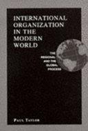 International ORGANIZATION IN MODERN WLD