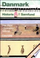Danmark historie samfund