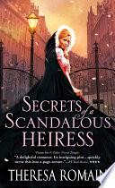 Secrets of a Scandalous Heiress