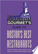 Phantom Gourmet Guide to Boston s Best Restaurants