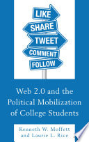 Web 2 0 and the Political Mobilization of College Students
