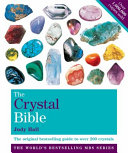 . The Crystal Bible .