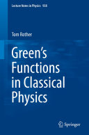 Green's Functions in Classical Physics