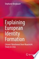 Explaining European Identity Formation