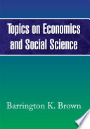 Topics on Economics and Social Science