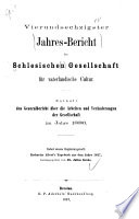 Jahres-Bericht der Schlesischen Gesellschaft für Vaterländische Cultur